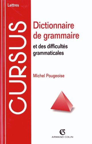Dictionnaire de grammaire et des difficultés grammaticales