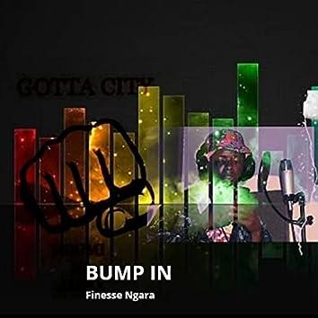 Bump in (feat. Gotta City, Boondocks Gang [Maddox])