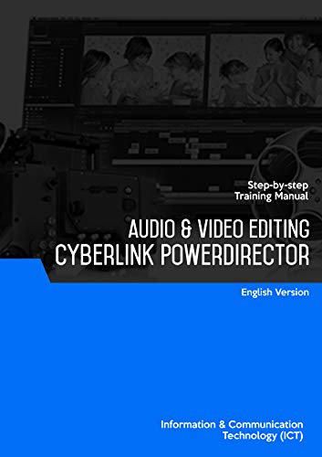 Audio & Video Editing (Cyberlink PowerDirector 10) (English Edition)