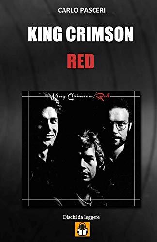 King Crimson - Red: Guida all'ascolto: 8