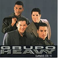 Ganas De Ti by Grupo Heavy (1999-03-23)