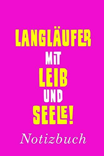 Langläufer Mit Leib Und Seele Notizbuch: | Notizbuch mit 110 linierten Seiten | Format 6x9 DIN A5 | Soft cover matt |