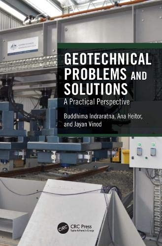 Geotechnical Problems and Solutions: A Practical Perspective