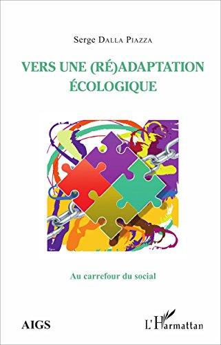 Vers une (ré)adaptation écologique (Au carrefour du social) (French Edition)