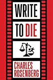 Write to Die (Paperback)