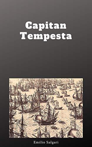 Capitan Tempesta romanzo d'avventure (Illustrato) (Italian Edition)