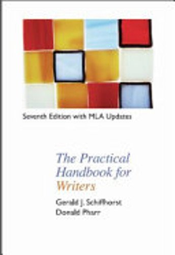 The PRACTICAL HANDBOOK for WRITERS, Seventh Edition MLA Update (Sprial Bound-4C)