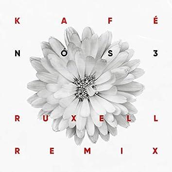 Nós 3 (Ruxell Remix)