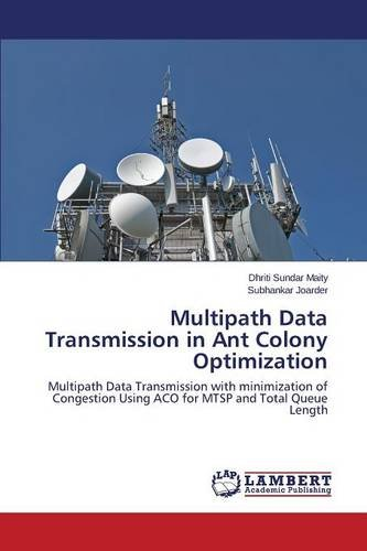 Maity, D: Multipath Data Transmission in Ant Colony Optimiza