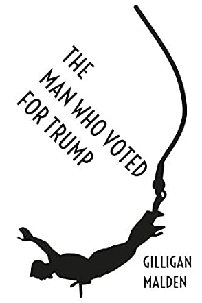 The Man Who Voted for Trump