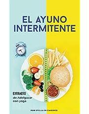 El ayuno intermitente: Cómo quemar grasa de manera efectiva y perder peso sin sufrir hambre