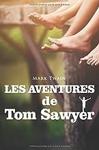 Les aventures de Tom Sawyer - Mark Twain: Édition illustrée | 233 pages Format 15,24 cm x 22,86 cm