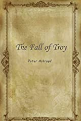 The Fall of Troy Kindle Edition