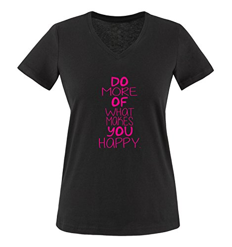 Comedy Shirts - Do More of What Makes You Happy. - Damen V-Neck T-Shirt - Schwarz/Pink Gr. L