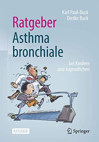 Ratgeber Asthma bronchiale bei Kindern und Jugendlichen