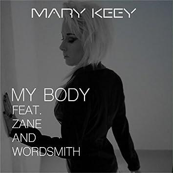 My Body (feat. Wordsmith & Zane)