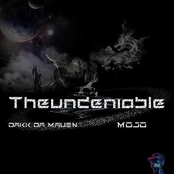 Theundeniable (feat. Dakk Da Maven & Møjø)