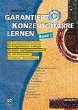 garantiza Guitarra de concierto Aprendizaje 2–Arreglados para guitarra–con CD [de la fragancia/Alemán] Compositor: ácidas Volker