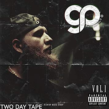Two Day Tape, Vol. 1