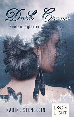 Buchseite und Rezensionen zu 'Dark Crows: Seelenbegleiter' von Stenglein, Nadine