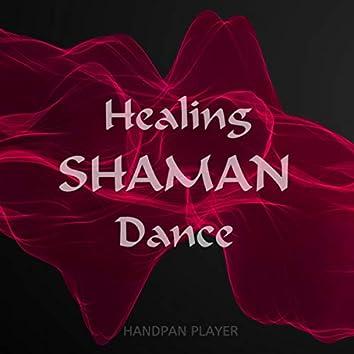 Healing Shaman Dance (The Spiritual Companion)