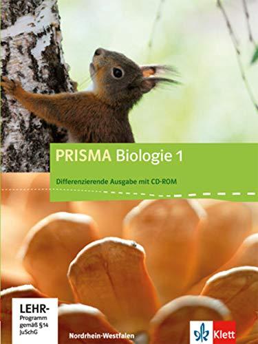 PRISMA Biologie 1. Differenzierende Ausgabe Nordrhein-Westfalen: Schülerbuch mit Schüler-CD-ROM Klasse 5/6 (PRISMA Biologie. Differenzierende Ausgabe)