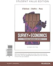 Survey of Economics: Principles, Applications, and Tools, Student Value Edition Plus Mylab Economics with Pearson Etext -- Access Card Package