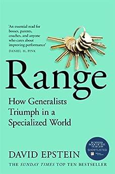 Range: How Generalists Triumph in a Specialized World (English Edition) de [(Journalist) David Epstein]