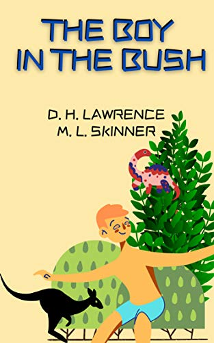 THE BOY IN THE BUSH (English Edition)