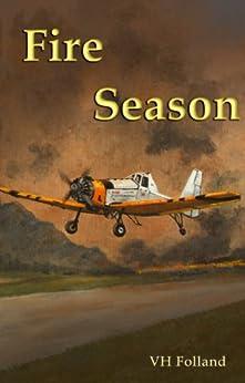 Fire Season by [VH Folland]