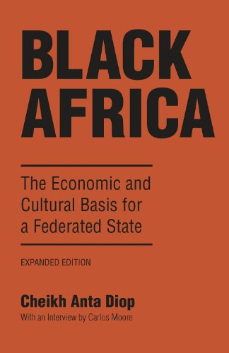 Black Africa: The Economic and Cultural Basis for a Federated State (English Edition)