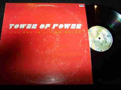 TOWER OF POWER LP, LIVE AND IN LIVING COLOR, US ISSUE PRE-OWNED EX/EX CONDITION LP