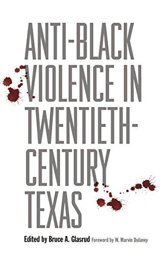 Anti-Black Violence in Twentieth-Century Texas