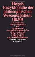 Hegels ' Enzyklopdie der philosophischen Wissenschaften' (1830): Ein Kommentar zum Systemgrundri