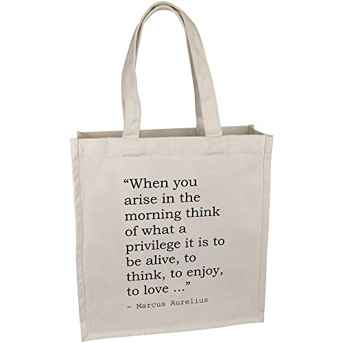 'When you arise in the morning think of what a privilege it is to be alive, to think, to enjoy, to love ...' Quote By Marcus Aurelius Premium Canvas Tote Bag (BG00028481)