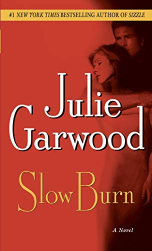 Slow Burn: A Novel (Buchanan / Renard / MacKenna Book 5)