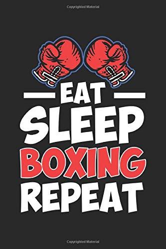 Eat Sleep Boxing Repeat: Eat Sleep Boxing Handschuhe Kampfsport Geschenk für Kinder Notizbuch DIN A5 120 Seiten für Notizen, Zeichnungen, Formeln | Organizer Schreibheft Planer Tagebuch