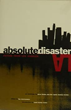 Absolute Disaster: Fiction from Los Angeles 0787110523 Book Cover