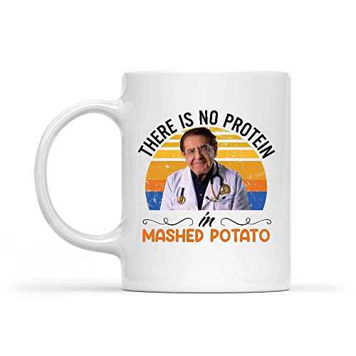 Ceramic Mug There is No Protein in Mashed Potato Porcelain Cup Personalized Ceramic Mug Gifts Cocoa Coffee Mug Unique White Office 330Ml Tea Milk