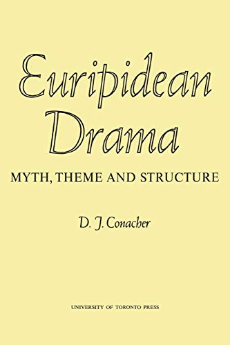 Euripidean Drama: Myth, Theme and Structure (Heritage)