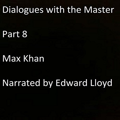 Dialogues with the Master: Part 8 audiobook cover art