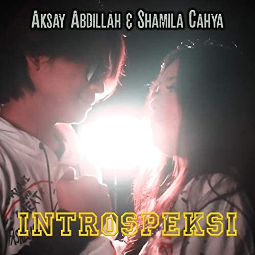 Aksay Abdillah & Shamila Cahya