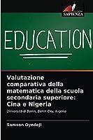 Valutazione comparativa della matematica della scuola secondaria superiore: Cina e Nigeria