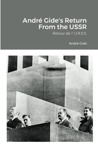 André Gide's Return From the USSR: Retour de l' U.R.S.S.