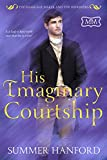 His Imaginary Courtship (The Marriage Maker Book 50)