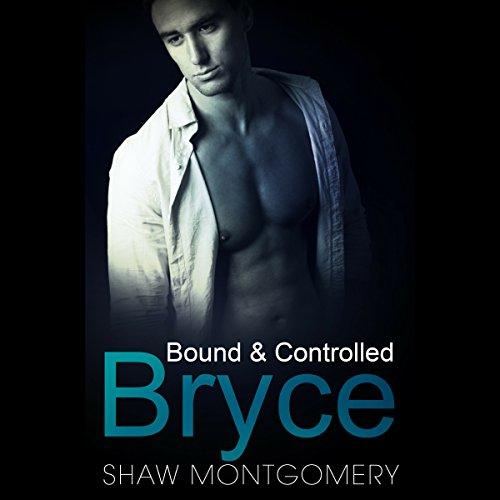 Bryce: A M/M/M BDSM Romance audiobook cover art