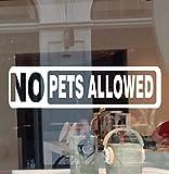 JBY Graphics No Pets Allowed Business Sign Decal Vinyl Sticker No Dog No Cat Door Window Retail Store Office Restaurant School Building (White, 11' X 3' H)