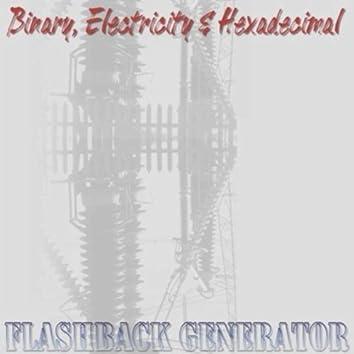 Binary, Electricity & Hexadecimal