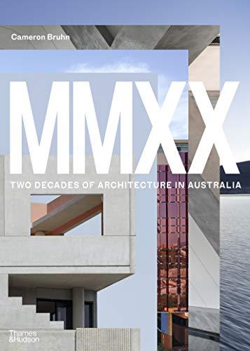 MMXX Two Decades of Architecture in Australia /ANGLAIS