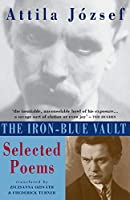 The Iron-Blue Vault: Selected Poems